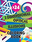 3 Dimensional Optical Illusions Coloring Book: Adult coloring book to help you relax and wind down. Get creative with your colors to create a masterpiece