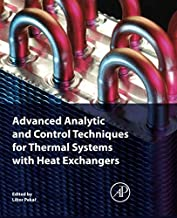 Advanced Analytic and Control Techniques for Thermal Systems with Heat Exchangers