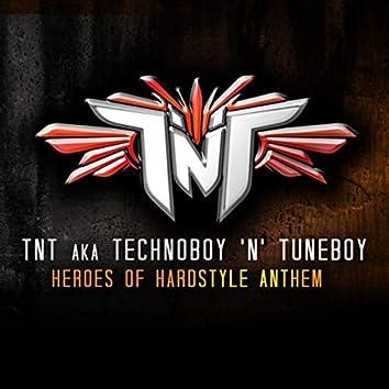 Heroes Of Hardstyle Anthem
