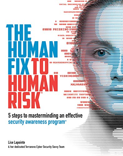 The Human Fix to Human Risk: 5-steps to masterminding an effective security awareness program (English Edition)