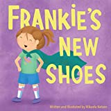 Frankie's New Shoes