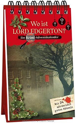 Wo ist Lord Edgerton? - Ein Krimi-Adventskalender mit 24 mörderisch guten Rätseln (Inspector Morrissey ermittelt)