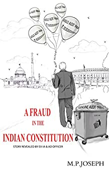 A FRAUD IN THE INDIAN CONSTITUTION by [M.P. JOSEPH, JENSON JOSEPH]