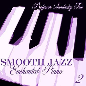 Smooth Jazz Enchanted Piano 2