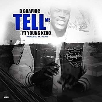 Tell Me (feat. Young Kevo)