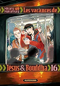 Les vacances de Jésus et Bouddha Edition simple Tome 16