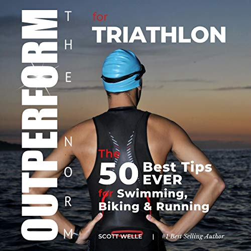 OUTPERFORM THE NORM for Triathlon audiobook cover art