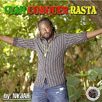 Cyah Conquer Rasta