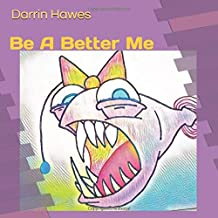 Be a better me