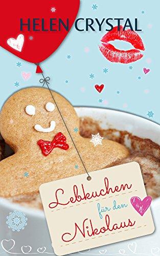 Lebkuchen für den Nikolaus (Liebesroman)