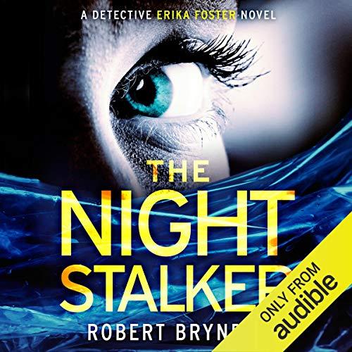 The Night Stalker: Detective Erika Foster, Book 2