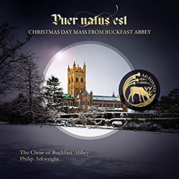 Puer natus est: Christmas Day Mass from Buckfast Abbey