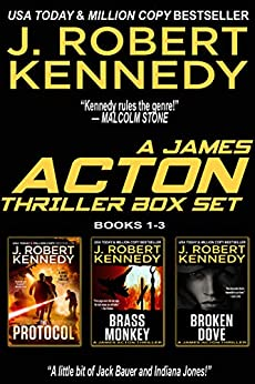 The James Acton Thrillers Series: Books 1-3 (The James Acton Thrillers Series Box Set Book 1) by [J. Robert Kennedy]