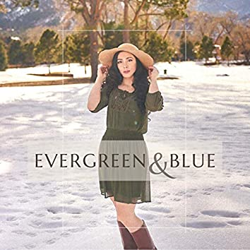 Evergreen & Blue