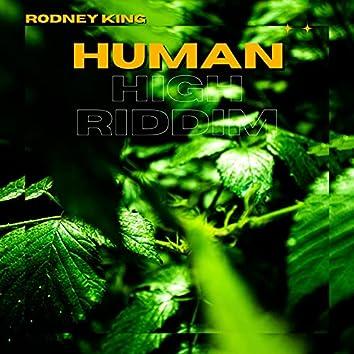 Human High Riddim