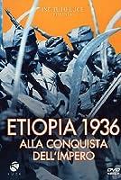Etiopia 1936 Alla Conquista Dell'Impero [Italian Edition]