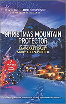Christmas Mountain Protector (Love Inspired Suspense) by [Margaret Daley, Mary Ellen Porter]