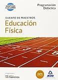 Cuerpo de Maestros Educación Física. Programación Didáctica (Maestros 2015)