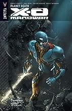 X-O Manowar Vol. 3: Planet Death (X-O Manowar (2012- ))