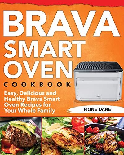 Brava Smart Oven Cookbook