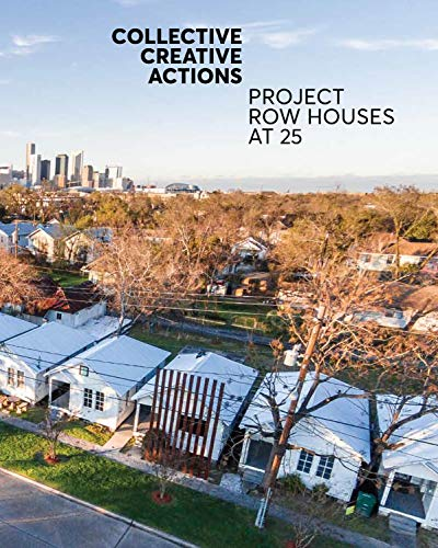 Download Collective Creative Actions: Project Row Houses at 25 0692126422