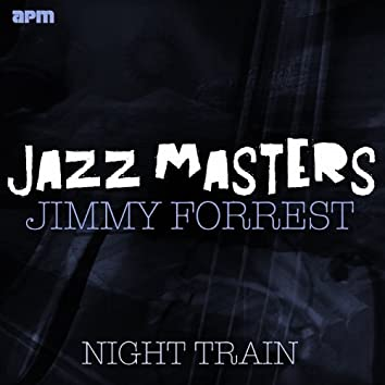 Jazz Masters - Night Train