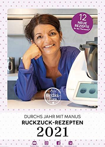 Durchs Jahr mit Manus RuckZuck-Rezepten | Kalender 2021: Rezeptkalender mit 12 neuen Rezepten für den Thermomix®