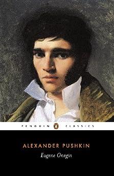 Eugene Onegin (Penguin Classics) by [Alexander Pushkin, Michael Basker, Charles Johnston]