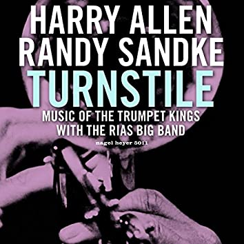 Turnstile (Music of the Trumpet Kings)