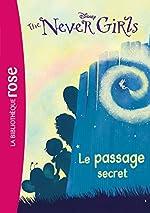 The Never Girls 02 - Le passage secret de Walt Disney