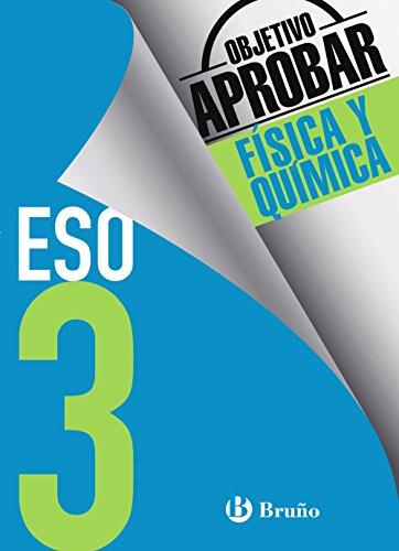Objetivo aprobar Física y Química 3 ESO: Edición 2016 (Castellano - Material...
