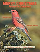 Merry Christmas Advent to Epiphany: A Devotional Inspired by Nature