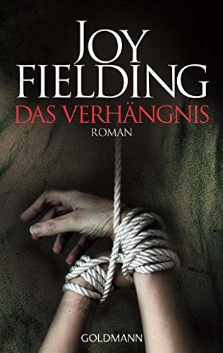 Das Verhängnis von Joy Fielding (20. Februar 2012) Taschenbuch