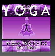 Yoga Tribute to Kate Bush