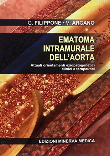 Ematoma intramurale dell'aorta. Attuali orientamenti eziopatogenetici clinici e terapeutici