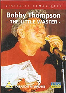 Bobby Thompson: The Little Waster