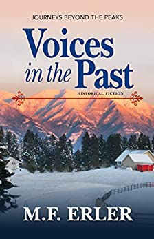 Voices in the Past: Journeys Beyond the Peaks (The Journeys Saga) by [M.F. Erler]