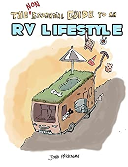 The Non-Essential Guide To An RV Lifestyle