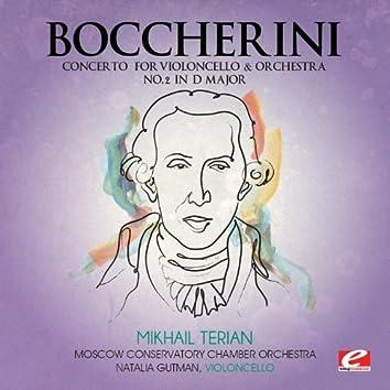 Boccherini: Concerto for Violoncello and Orchestra No. 2 in D Major (Digitally Remastered)