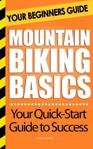 Mountain Biking Basics: Your Beginners Guide