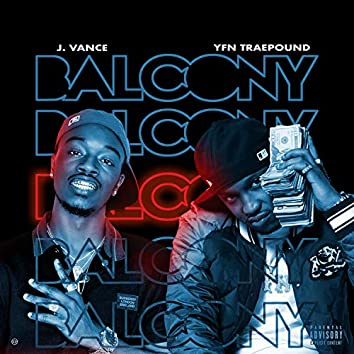 Balcony (feat. YFN Trae Pound)