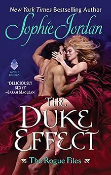 The Duke Effect (Rogue Files) by [Sophie Jordan]