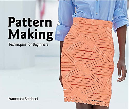 Pattern Making: Techniques for Beginners (University of Fashion)