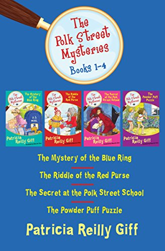 The Polk Street Mysteries Books 1–4: The Mystery of the Blue Ring, The Riddle of the Red Purse, The Secret at the Polk Street School, and The Powder Puff Puzzle (English Edition)