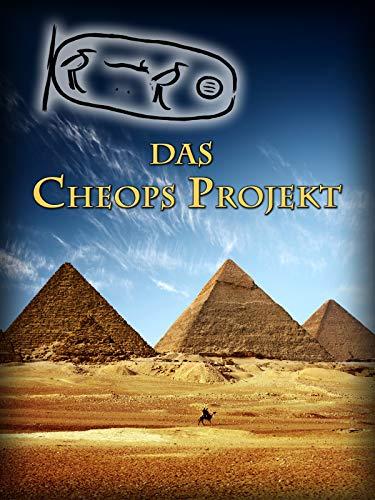 Das Cheops Projekt