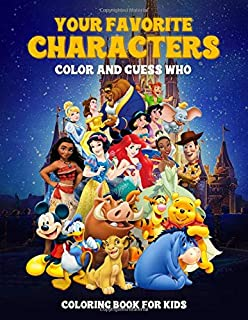 Your favorite characters: color and guess who: coloring book for kids