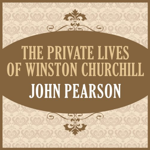 The Private Lives of Winston Churchill audiobook cover art