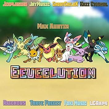Eeveelution (feat. Jixplosion, TrayeFreezy, GhostChildX, Kazi Eternal, Matt Raichous, Jay Music, Foxi Music & LCRaps)