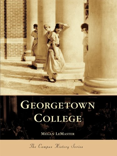 Georgetown College (Campus History) (English Edition)