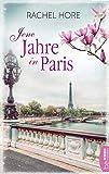 Jene Jahre in Paris: Familiengeheimnis-Roman